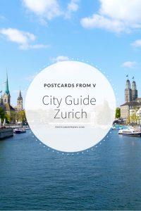pinterest, Zurich, city guide, postcards from v