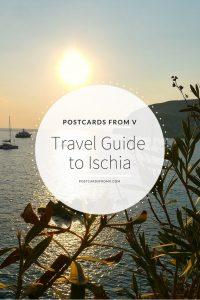 Pinterest, ischia, travel guide, postcards from v